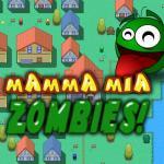 Mamma Mia Zombies